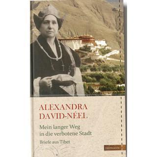 Alexandra David-Neel: Briefe aus Tibet