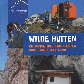 """""""Wilde Hütten""""-Buchcover, Foto: Britta Zwiehoff"""