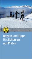 Regeln und Tipps für Skitouren auf Pisten