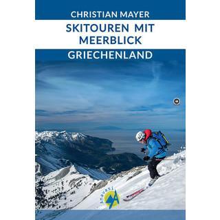Christian Mayer-Skitouren mit Meerblick Griechenland-Titel