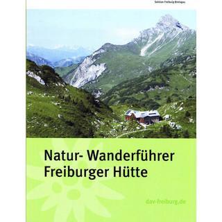 Natur-Wanderführer Freiburger Hütte