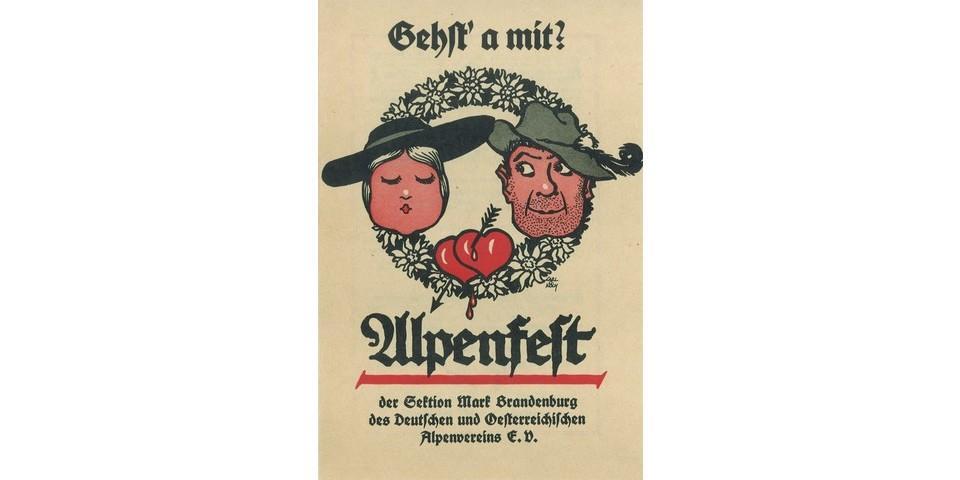 Gehst´a mit? Alpenfest der Sektion Mark Brandenburg, 1927. Archiv des DAV, München