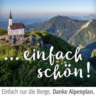 "Kampagne ""Danke Alpenplan"". Hochgern. Foto: Chiemgau Tourismus"