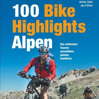 100-Bike-Highlights-Alpen-Mountainbike-Fuehrer