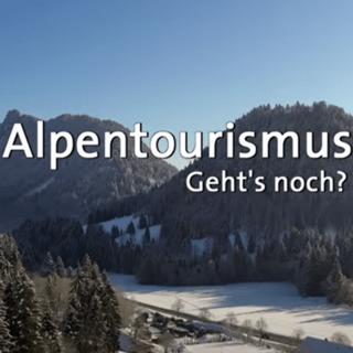 BR Kontrovers Alpen Kollaps