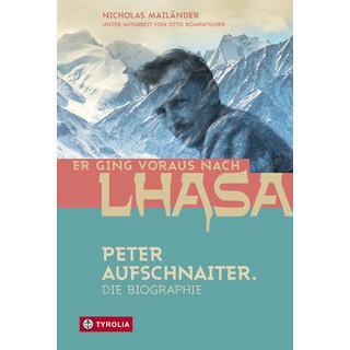 Nicholas Mailänder: Er ging voraus nach Lhasa