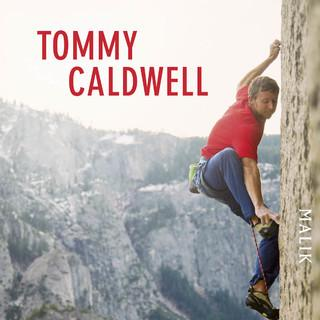 Tommy Caldwell: Push