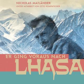 Er ging voraus nach Lhasa Cover