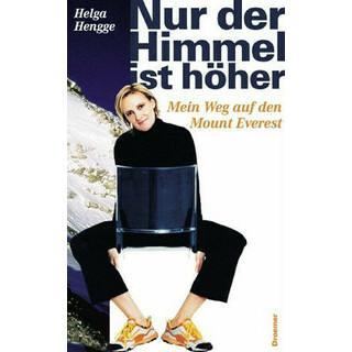 Buchcover Frau Bergsteigen: Nur der Himmel ist höher