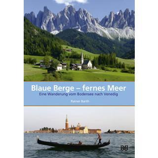 Rainer Barth, Blaue Berge - fernes Meer