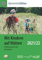 Mit Kindern auf Hütten Broschüre 2021