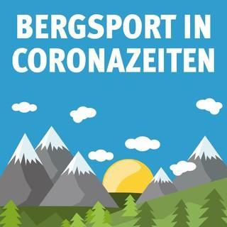 Bergsport in Coronazeiten