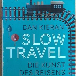 """Slow Travel""-Buchcover, Foto: Raoul Taschniski"